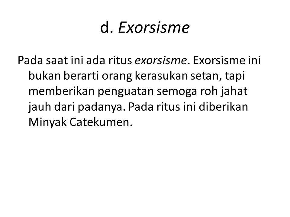 d. Exorsisme