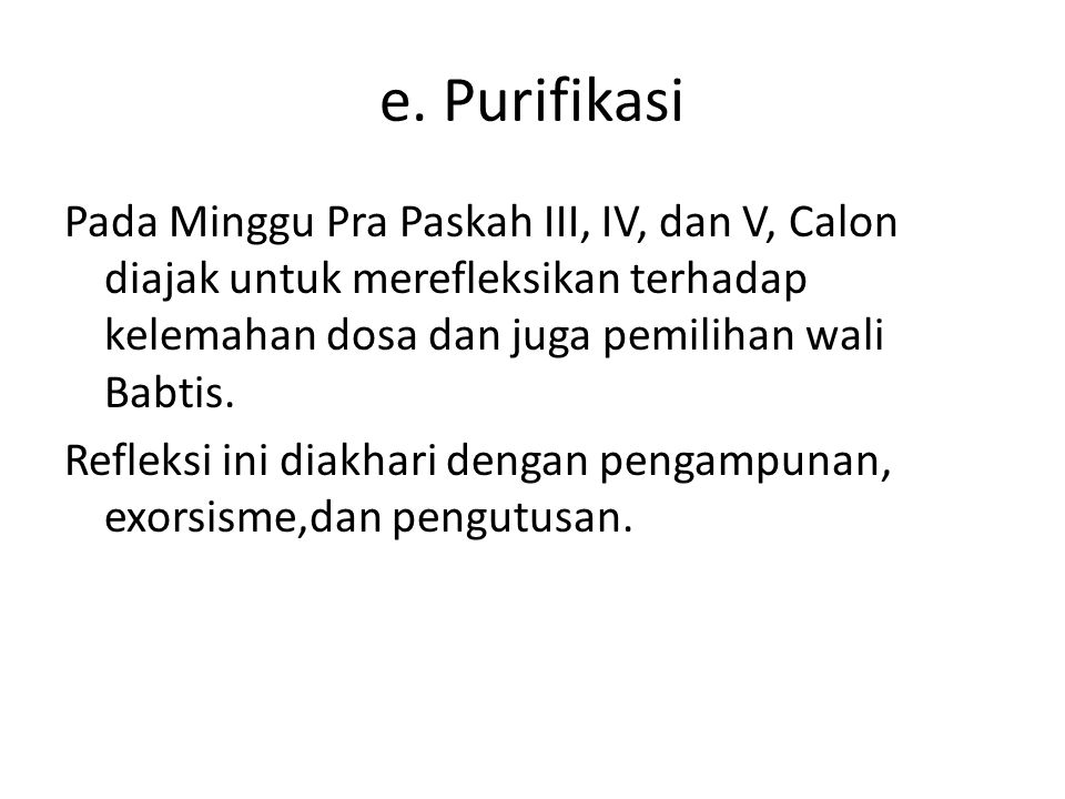 e. Purifikasi