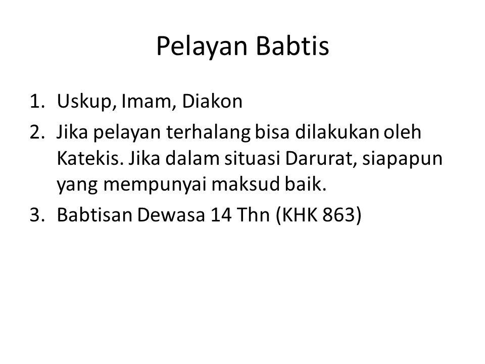Pelayan Babtis Uskup, Imam, Diakon