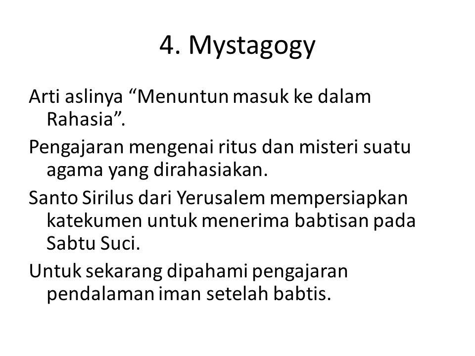 4. Mystagogy