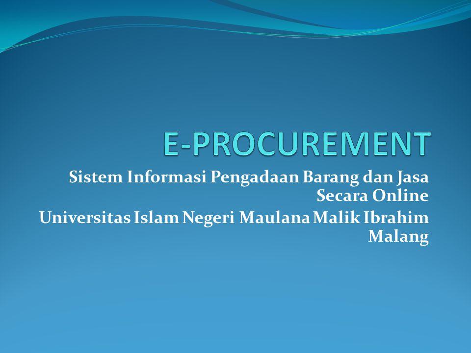 E-PROCUREMENT Sistem Informasi Pengadaan Barang dan Jasa Secara Online