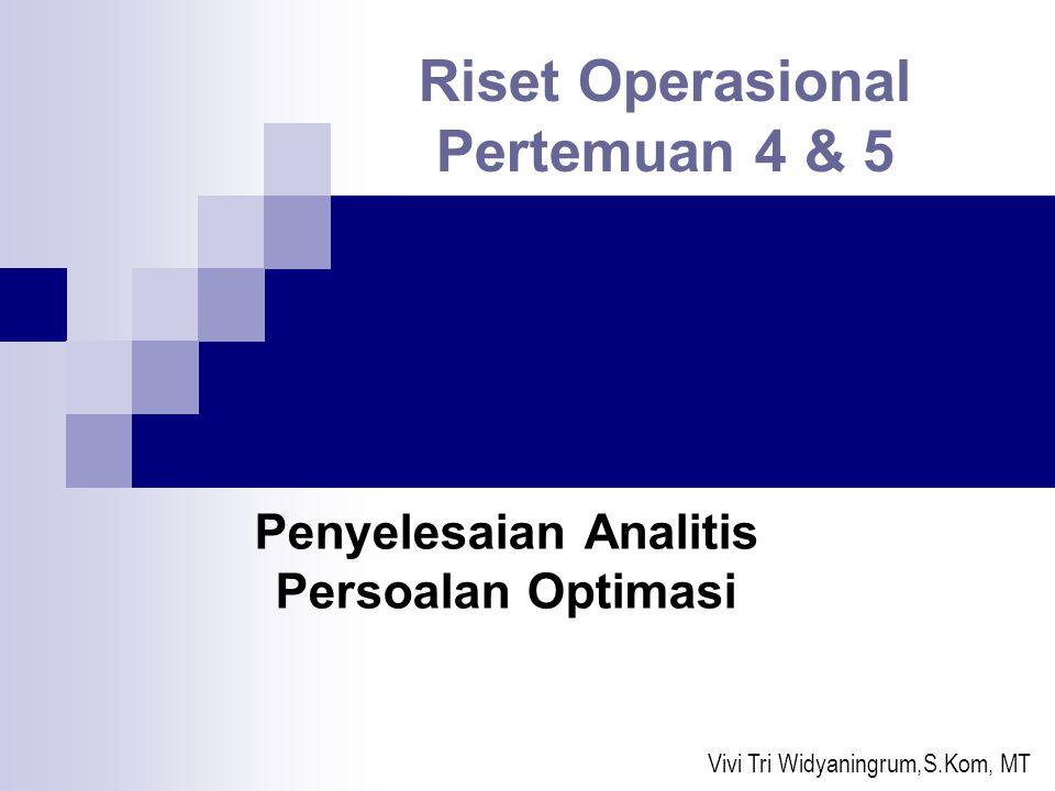 Riset Operasional Pertemuan 4 & 5
