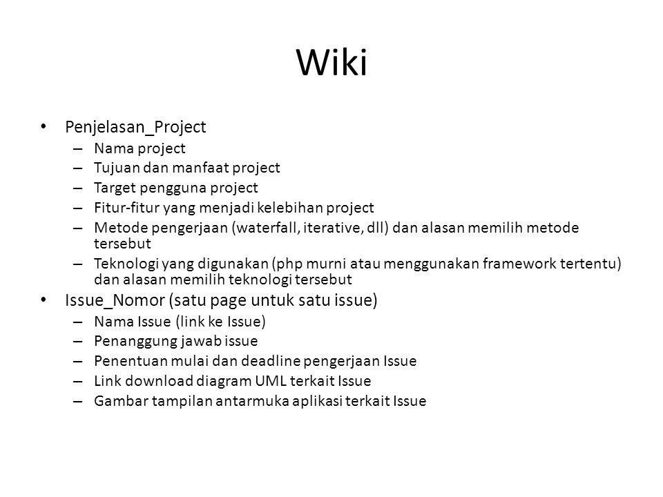 Wiki Penjelasan_Project Issue_Nomor (satu page untuk satu issue)