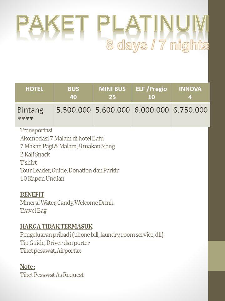 Paket platinum 8 days / 7 nights Bintang **** 5.500.000 5.600.000