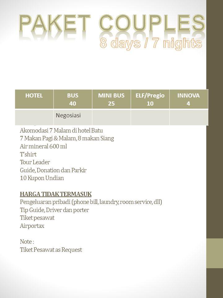 Paket couples 8 days / 7 nights HOTEL BUS 40 MINI BUS 25 ELF/Pregio 10