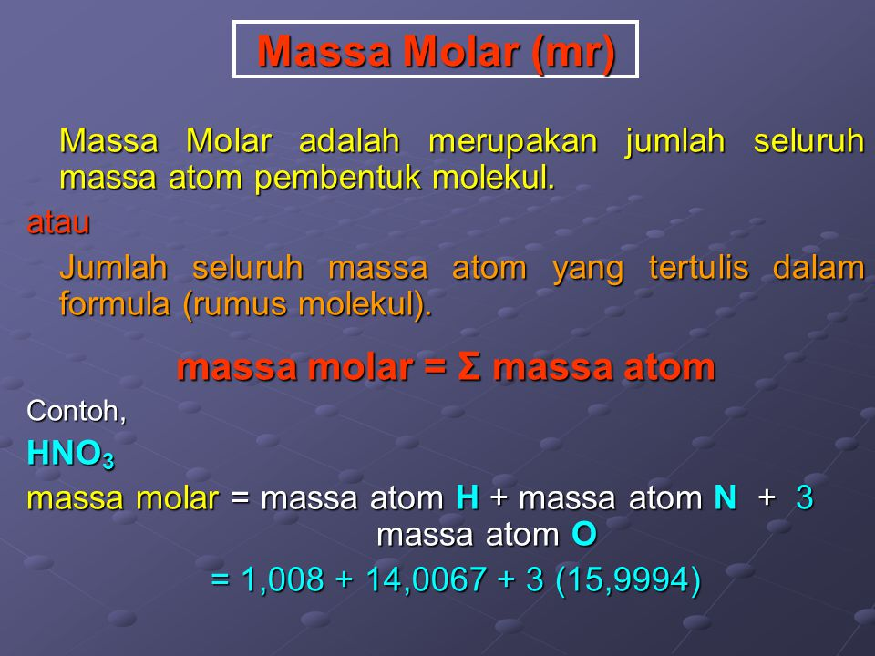 massa molar = Σ massa atom