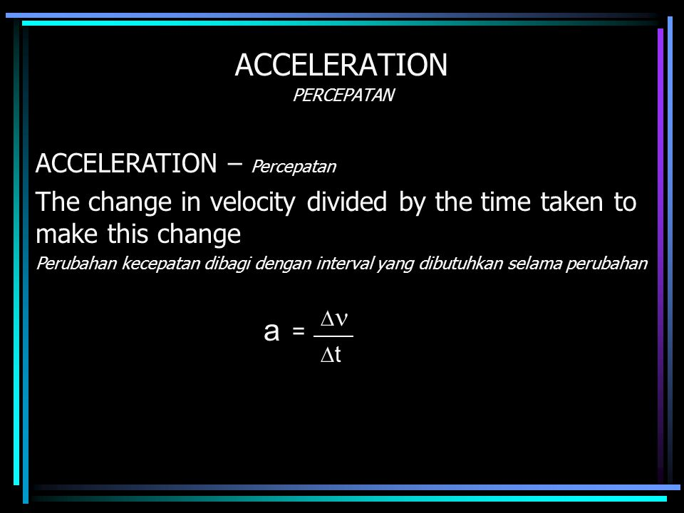 ACCELERATION PERCEPATAN
