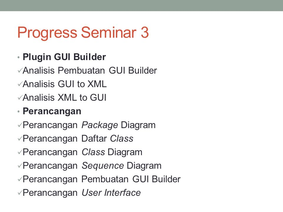 Progress Seminar 3 Plugin GUI Builder Analisis Pembuatan GUI Builder