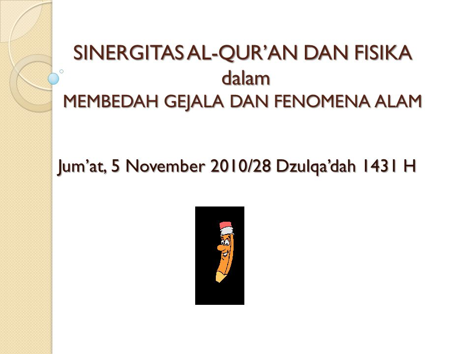 Jum'at, 5 November 2010/28 Dzulqa'dah 1431 H