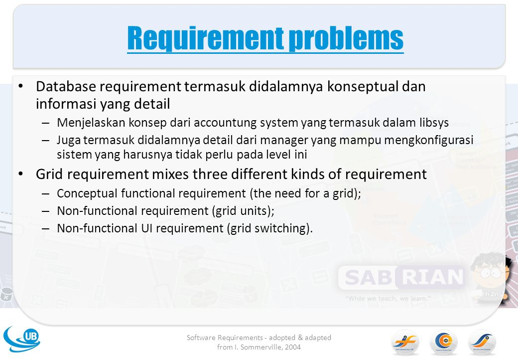 Software Requirements - adopted & adapted from I. Sommerville, 2004