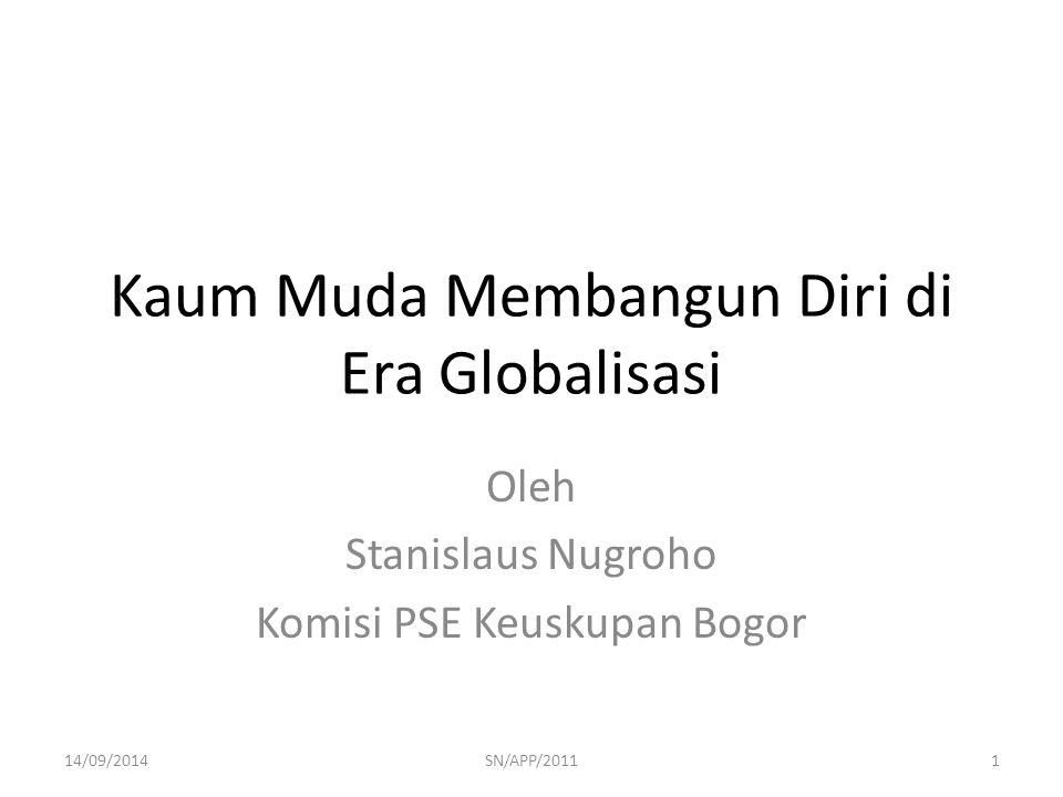 Kaum Muda Membangun Diri di Era Globalisasi