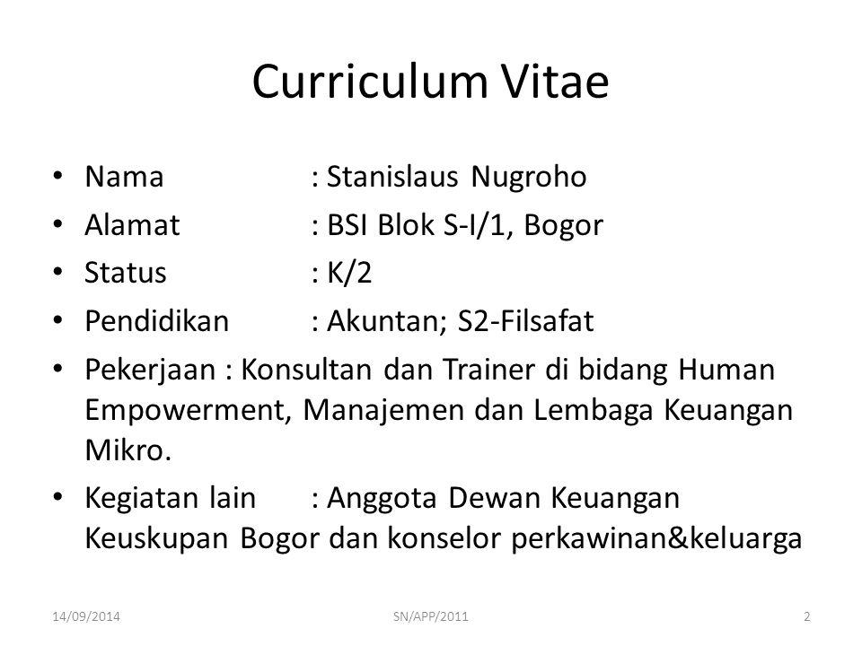Curriculum Vitae Nama : Stanislaus Nugroho