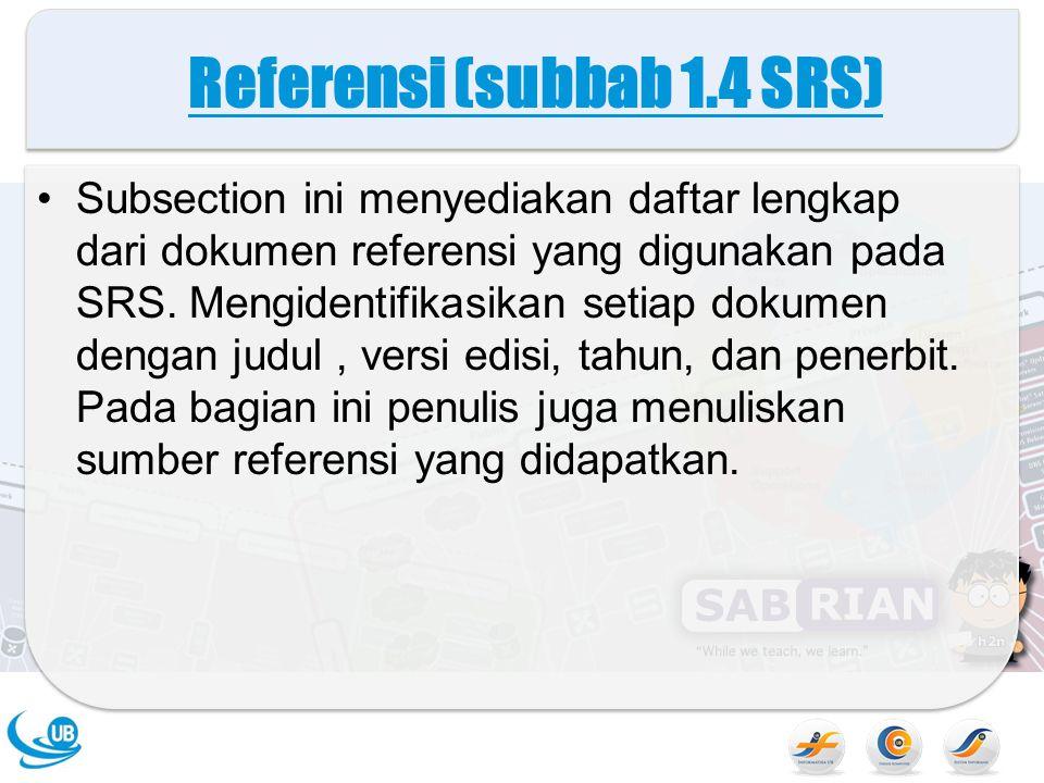 Referensi (subbab 1.4 SRS)