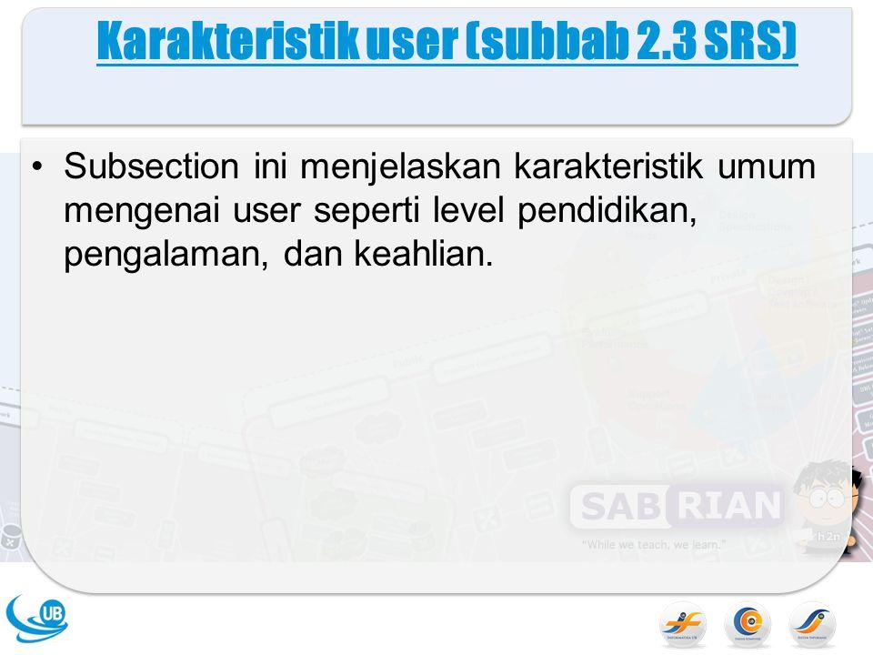 Karakteristik user (subbab 2.3 SRS)