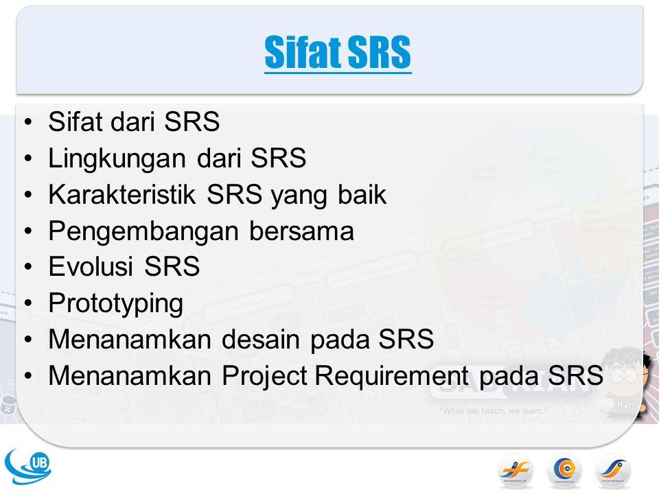 Sifat SRS Sifat dari SRS Lingkungan dari SRS