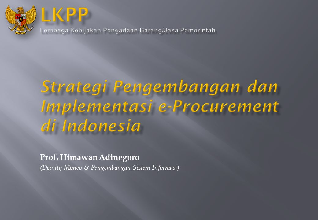 Strategi Pengembangan dan Implementasi e-Procurement di Indonesia