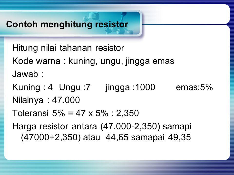Contoh menghitung resistor