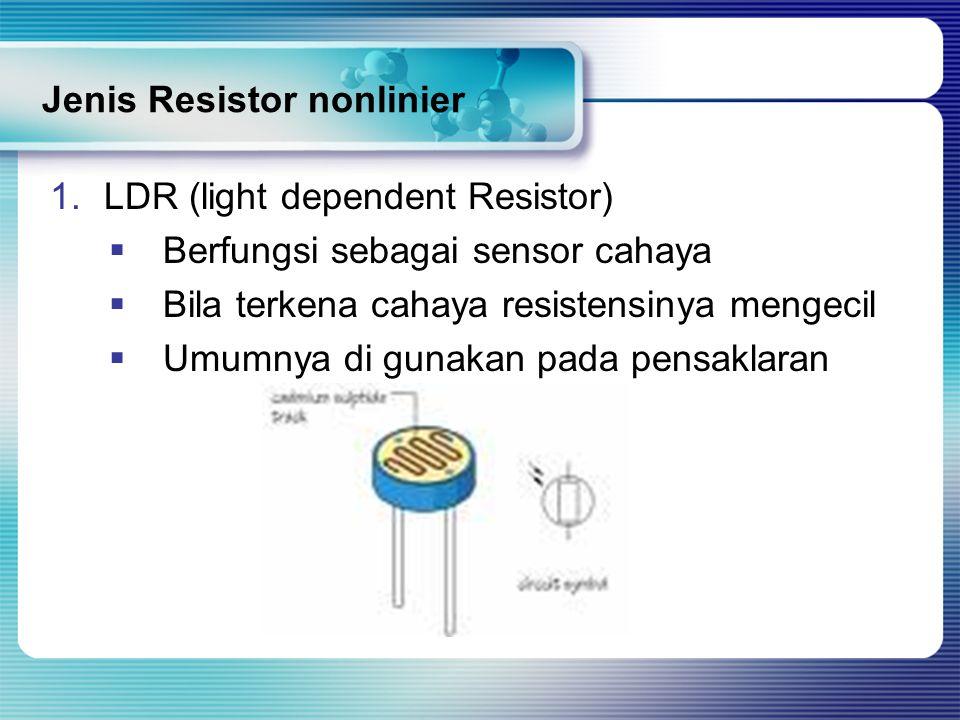 Jenis Resistor nonlinier