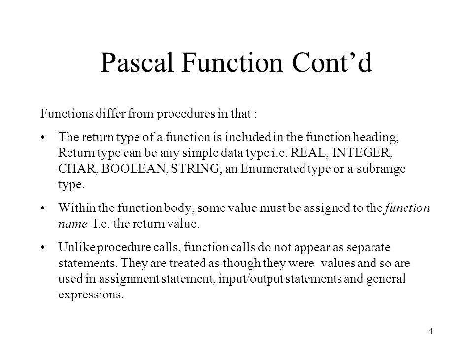 Pascal Function Cont'd