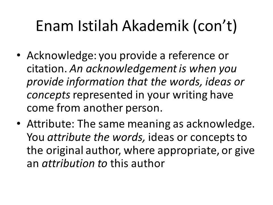Enam Istilah Akademik (con't)
