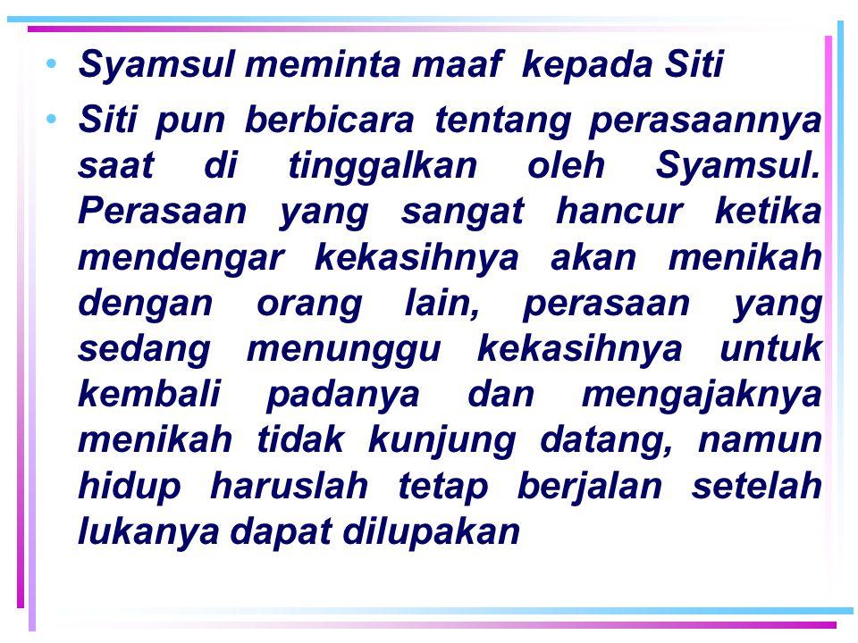 Syamsul meminta maaf kepada Siti