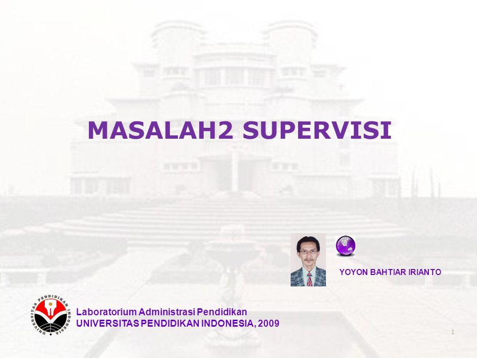 MASALAH2 SUPERVISI Laboratorium Administrasi Pendidikan