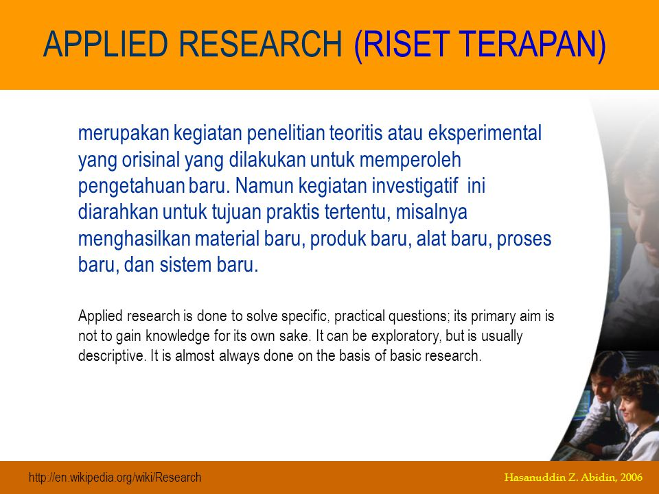 APPLIED RESEARCH (RISET TERAPAN)