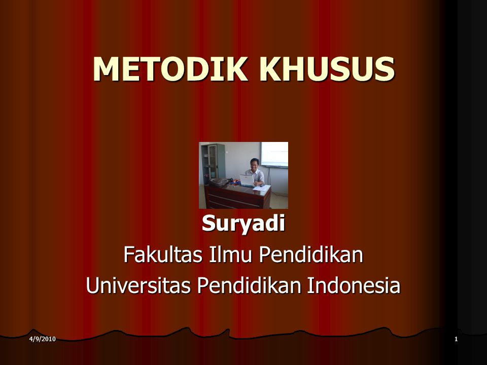 Suryadi Fakultas Ilmu Pendidikan Universitas Pendidikan Indonesia