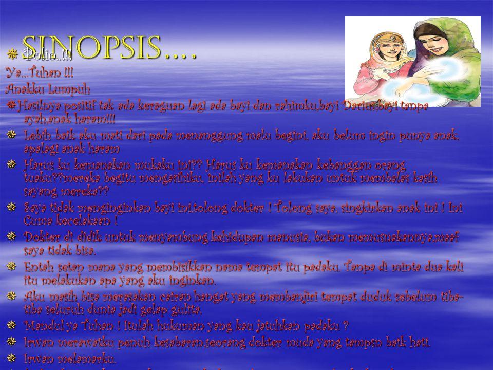 Sinopsis…. Polio..!!! Ya…Tuhan !!! Anakku Lumpuh