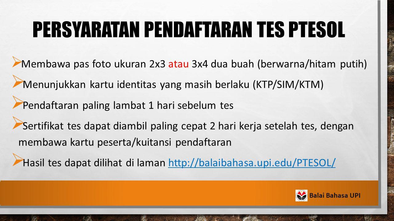 Persyaratan pendaftaran TES PTESOL