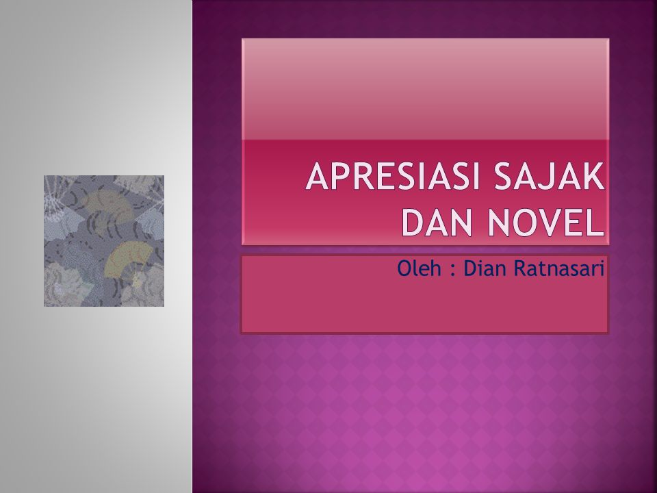 Apresiasi Sajak dan Novel