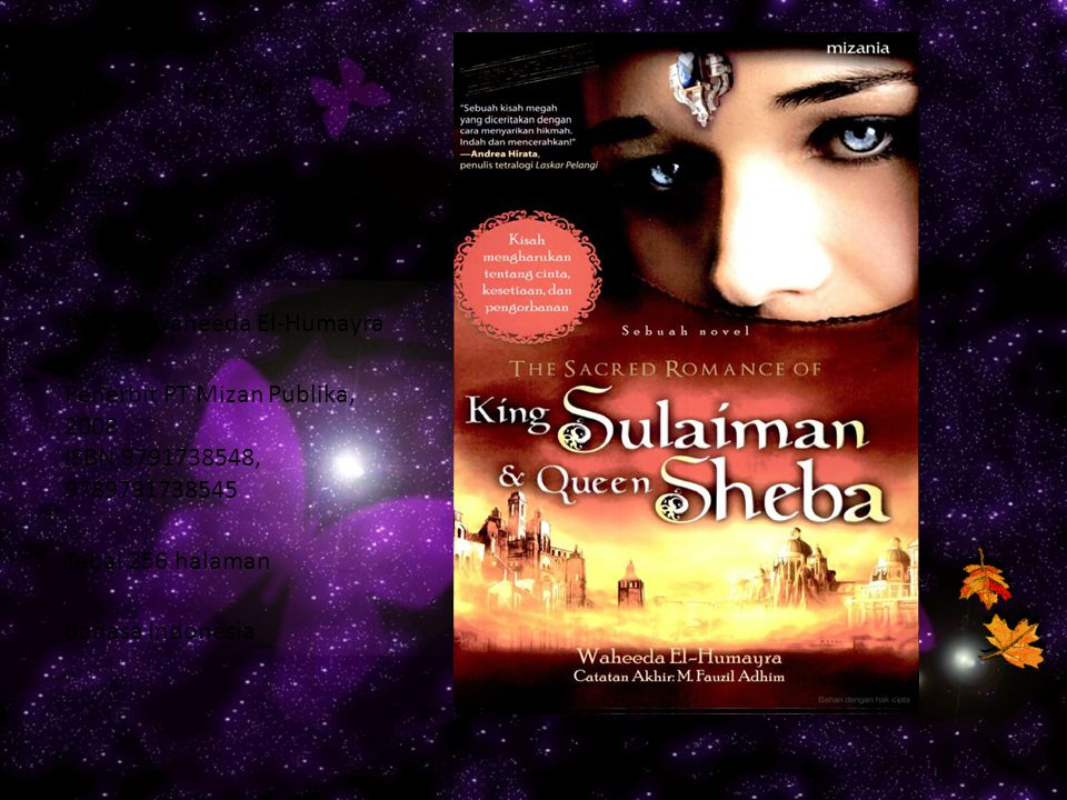 Novel Judul The sacred romance of King Sulaiman and Queen Sheba