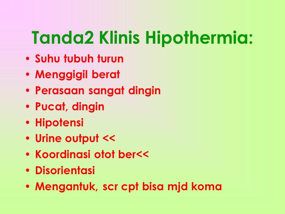 Tanda2 Klinis Hipothermia: