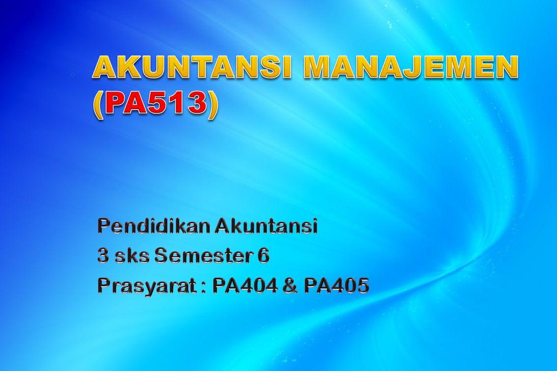 AKUNTANSI MANAJEMEN (PA513)