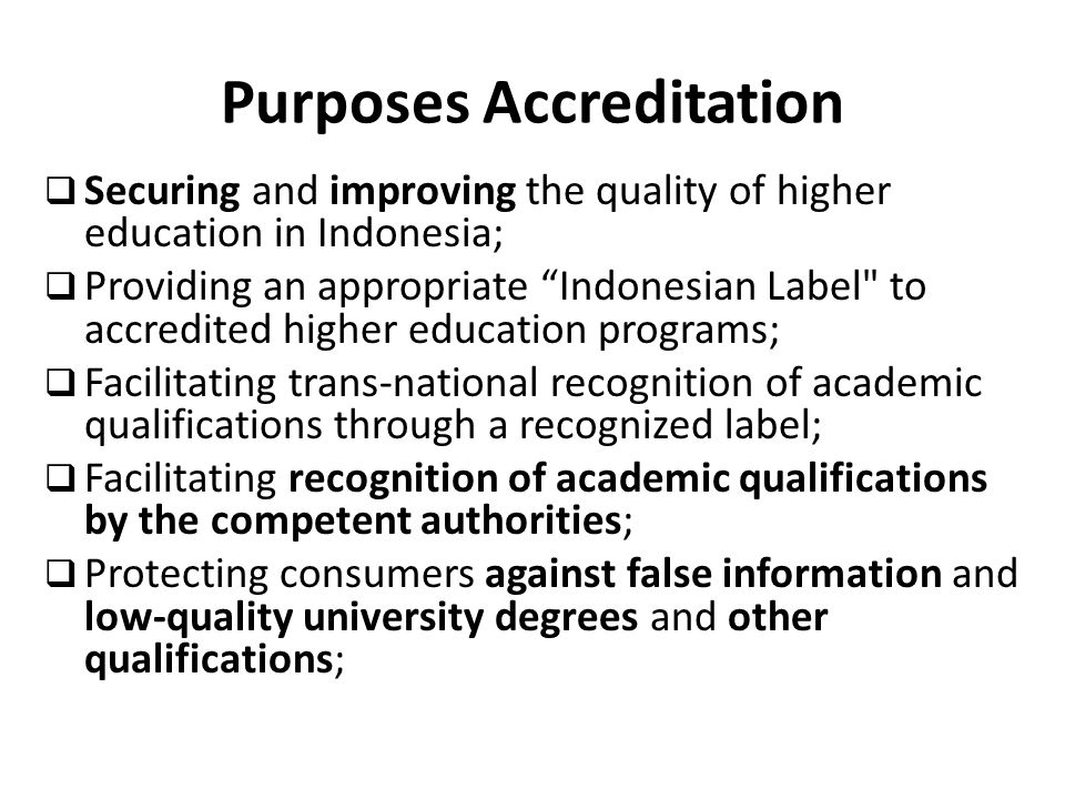 Purposes Accreditation