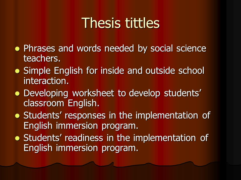 Thesis tittles Phrases and words needed by social science teachers.