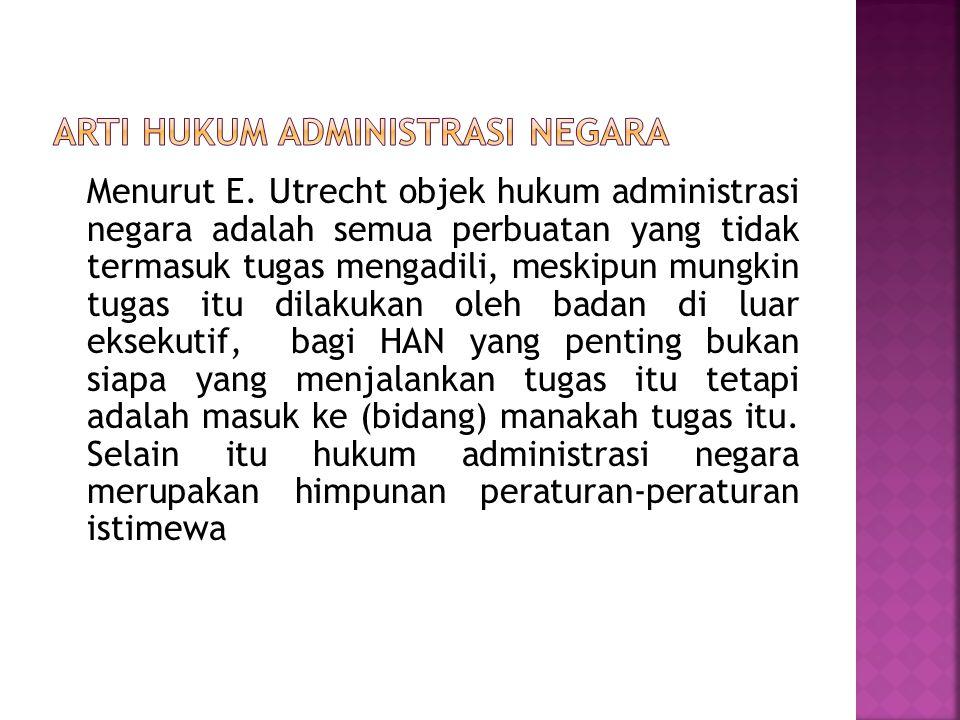 Arti Hukum Administrasi Negara
