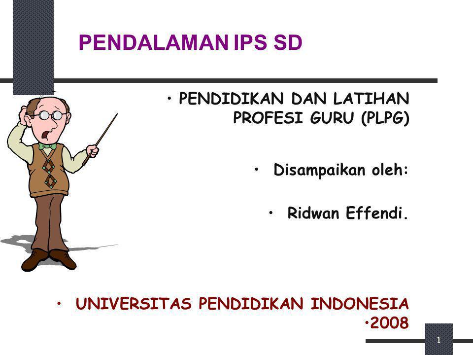 PENDALAMAN IPS SD PENDIDIKAN DAN LATIHAN PROFESI GURU (PLPG)