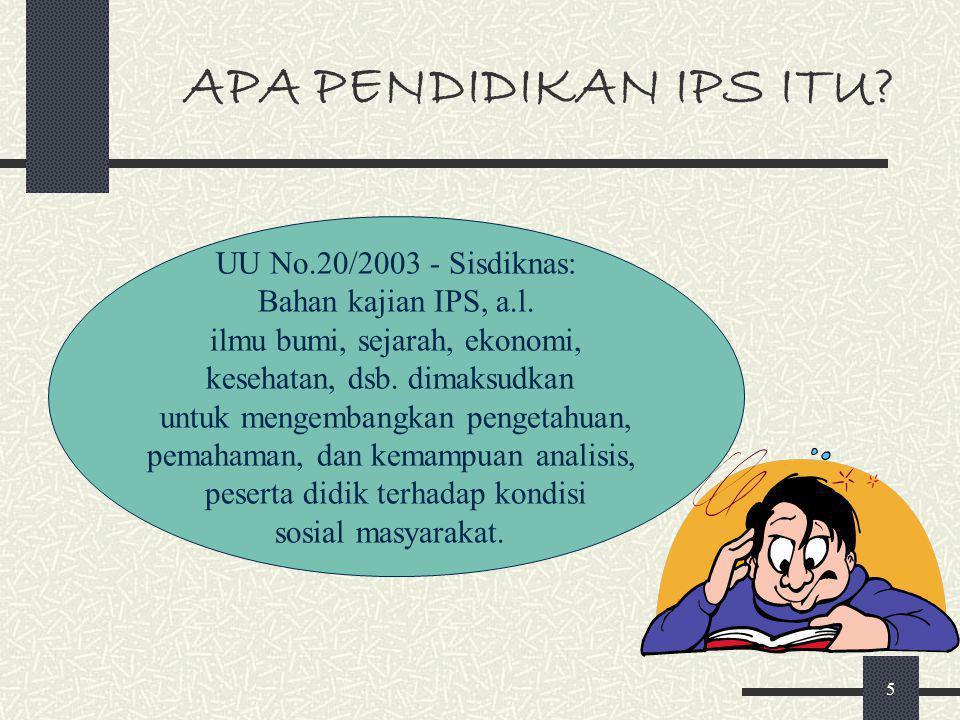 APA PENDIDIKAN IPS ITU UU No.20/2003 - Sisdiknas: