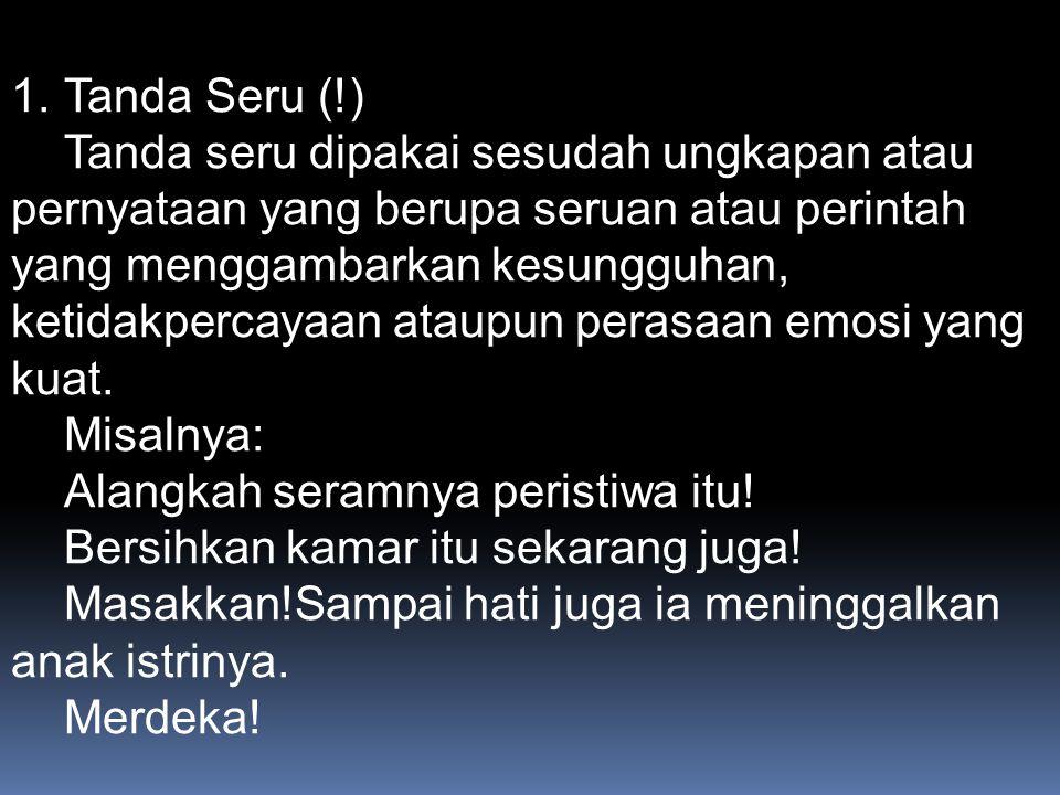 Tanda Seru (!)