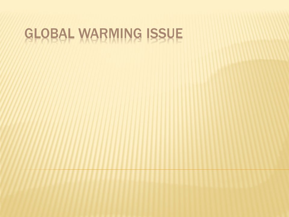 Global Warming Issue