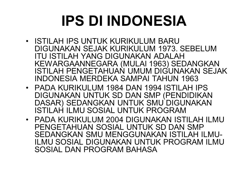 IPS DI INDONESIA