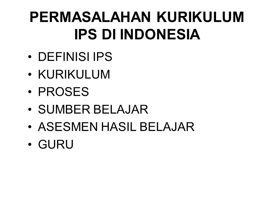 PERMASALAHAN KURIKULUM IPS DI INDONESIA