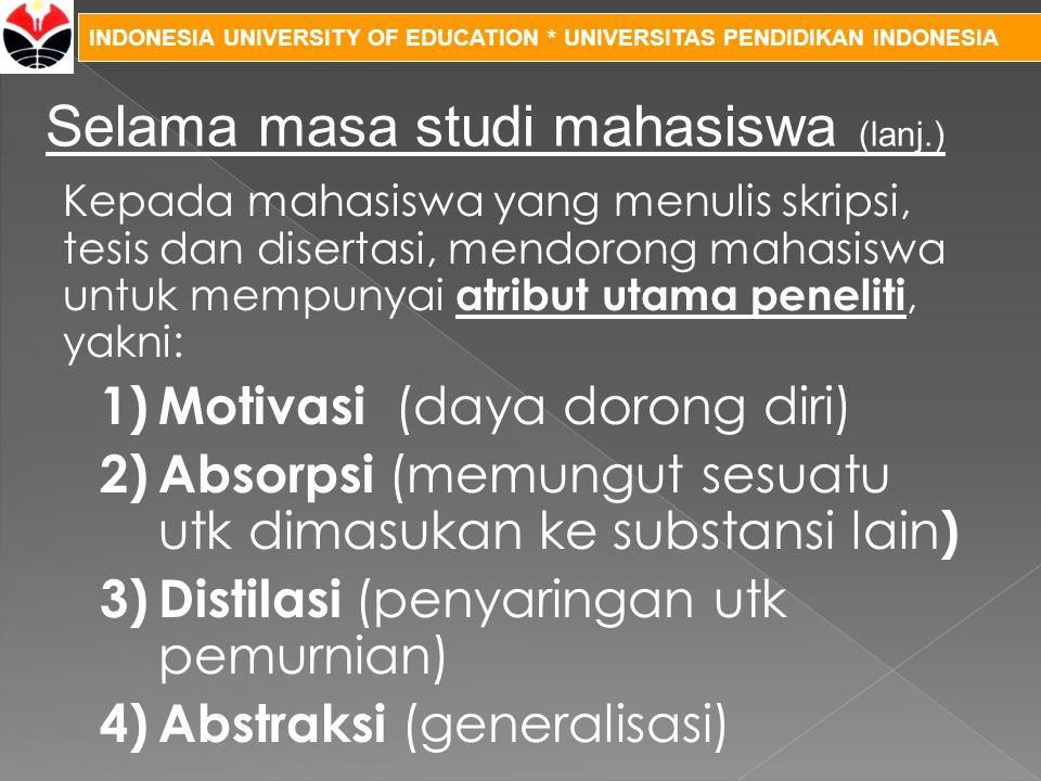 Selama masa studi mahasiswa (lanj.)