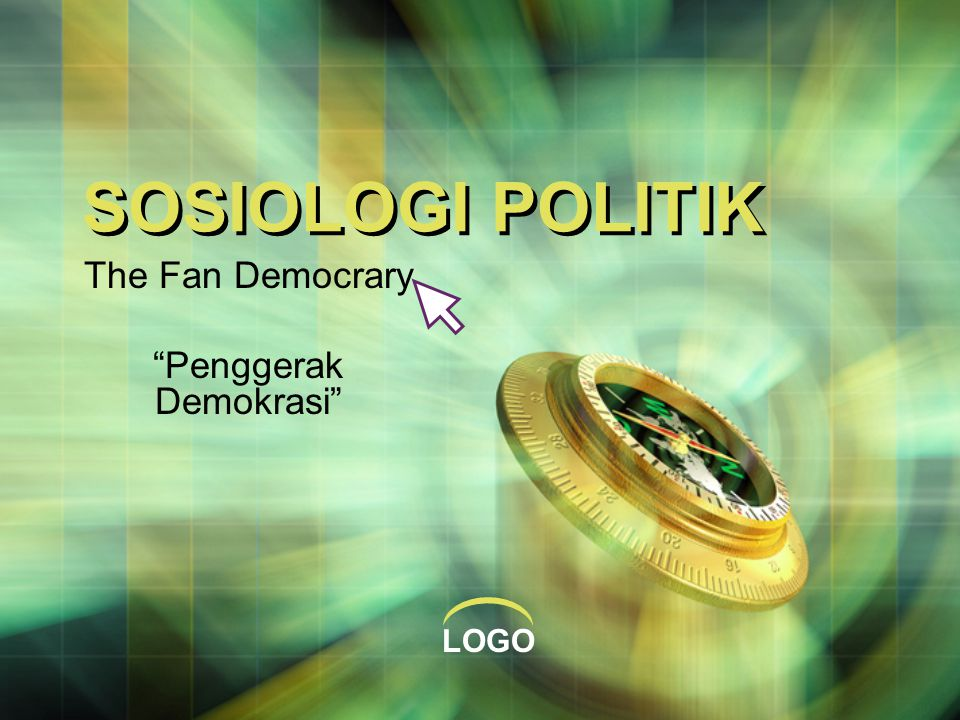 The Fan Democrary Penggerak Demokrasi