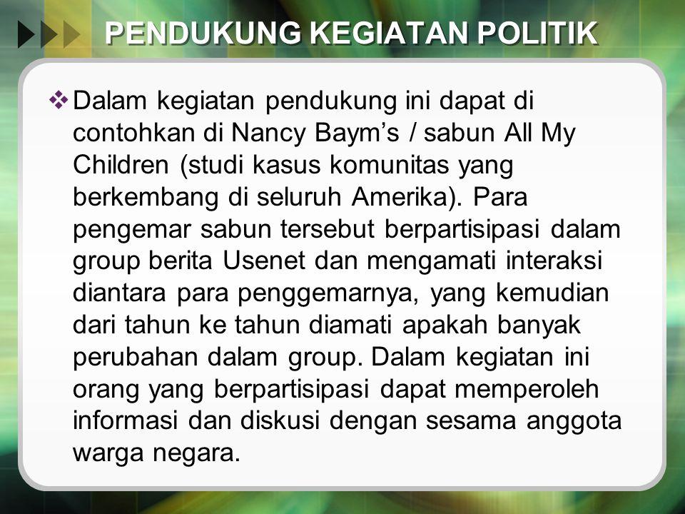 PENDUKUNG KEGIATAN POLITIK