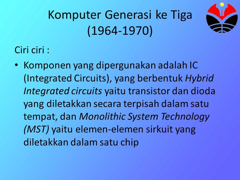 Komputer Generasi ke Tiga (1964-1970)