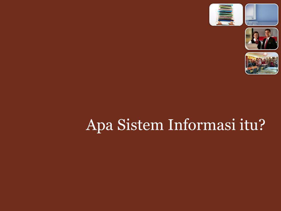 Apa Sistem Informasi itu