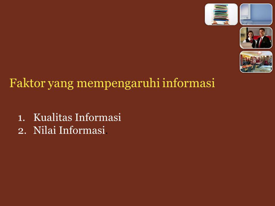 Faktor yang mempengaruhi informasi