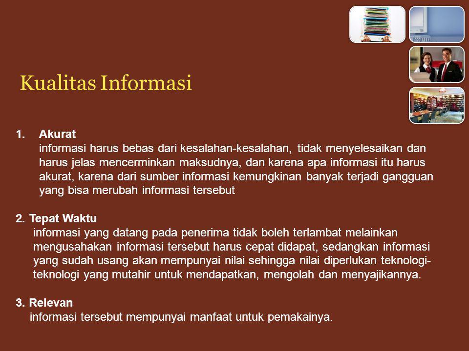 Kualitas Informasi Akurat